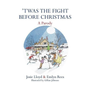 Twas the Fight Before Christmas: A Parody