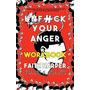 Unfuck Your Anger Workbook