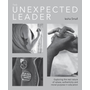 The Unexpected Leader: Exploring the Real Nature of Values, Authenticity and Moral Purpose in Education