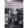 Rudolf Steiner's Philosophy and the Crisis of Contemporary Thought