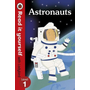 Astronauts - Read it yourself with Ladybird: Level 1 (non-fiction)