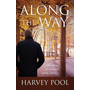 Along the Way: A collection of sixteen short stories