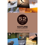 52 Assignments: Nature Photography