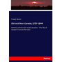 Old and New Canada, 1753-1844
