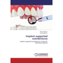 Implant supported overdentures - Implant supported overdentures- A boon for edentulous patients