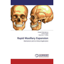 Rapid Maxillary Expansion - Mechanism and its Clinical Application