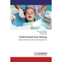 Child Dental Fear Rating - Analysis of the child and parent characteristics