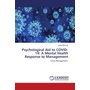Psychological Aid to COVID-19: A Mental Health Response to Management - Crisis Management