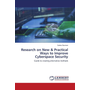 Research on New & Practical Ways to Improve Cyberspace Security - Guide to creating alternative methods