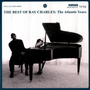 The Best Of Ray Charles:The Atlantic Years