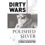 ISBN Dirty Wars and Polished Silver
