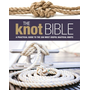 ISBN The Knot Bible (The Complete Guide to Knots and Their Uses)