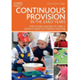 ISBN Continuous Provision in the Early Years