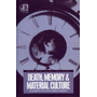 ISBN Death, Memory and Material Culture