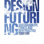 ISBN Design Futuring (Sustainability, Ethics and New Practice)