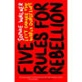 ISBN Five Rules for Rebellion book Hardcover 224 pages