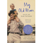 Allen & Unwin My Old Man book Biography English Paperback 256 pages