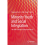 Minority Youth and Social Integration - The ISRD-3 Study in Europe and the US