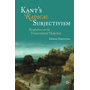 Kant's Radical Subjectivism - Perspectives on the Transcendental Deduction