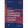 How the Communist Party of China Manages the Issue of Nationality - An Evolving Topic