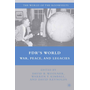FDR's World - War, Peace, and Legacies