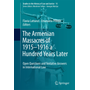 The Armenian Massacres of 1915–1916 a Hundred Years Later - Open Questions and Tentative Answers in International Law