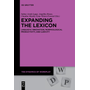 Expanding the Lexicon - Linguistic Innovation, Morphological Productivity, and Ludicity
