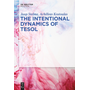 The Intentional Dynamics of TESOL