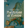 The Future of Europe - Views from the Capitals