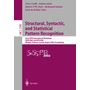 Structural, Syntactic, and Statistical Pattern Recognition - Joint IAPR International Workshops SSPR 2002 and SPR 2002, Windsor, Ontario, Canada, August 6-9, 2002. Proceedings