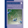 Radiation Induced Molecular Phenomena in Nucleic Acids - A Comprehensive Theoretical and Experimental Analysis