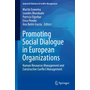 Promoting Social Dialogue in European Organizations - Human Resources Management and Constructive Conflict Management