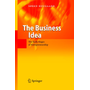 The Business Idea - The Early Stages of Entrepreneurship
