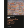 Understanding Human Experience - Reason and Faith