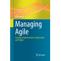 Managing Agile - Strategy, Implementation, Organisation and People
