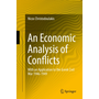 An Economic Analysis of Conflicts - With an Application to the Greek Civil War 1946-1949