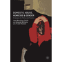 Domestic Abuse, Homicide and Gender - Strategies for Policy and Practice