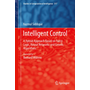 Intelligent Control - A Hybrid Approach Based on Fuzzy Logic, Neural Networks and Genetic Algorithms