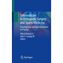 Telemedicine in Orthopedic Surgery and Sports Medicine - Development and Implementation in Practice