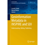 Geoinformation Metadata in INSPIRE and SDI - Understanding. Editing. Publishing
