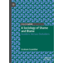 A Sociology of Shame and Blame - Insiders Versus Outsiders