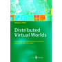 Distributed Virtual Worlds - Foundations and Implementation Techniques Using VRML, Java, and CORBA