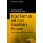 Mixed Methods and Cross Disciplinary Research - Towards Cultivating Eco-systemic Living