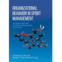 Organizational Behavior in Sport Management - An Applied Approach to Understanding People and Groups