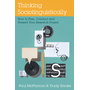 Thinking Sociolinguistically - How to Plan, Conduct and Present Your Research Project