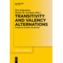 Transitivity and Valency Alternations - Studies on Japanese and Beyond