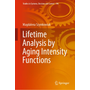 Lifetime Analysis by Aging Intensity Functions