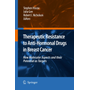 Therapeutic Resistance to Anti-hormonal Drugs in Breast Cancer - New Molecular Aspects and their Potential as Targets