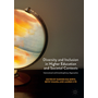 Diversity and Inclusion in Higher Education and Societal Contexts - International and Interdisciplinary Approaches