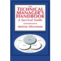 The Technical Manager's Handbook - A Survival Guide